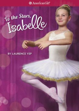 To the Stars, Isabelle (American Girl of the Year Series)