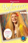 Book Cover Image. Title: A Brighter Tomorrow:  My Journey with Julie (American Girl Beforever Series: Julie), Author: Megan McDonald