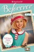 Book Cover Image. Title: Full Speed Ahead:  My Journey with Kit (American Girl Beforever Series: Kit), Author: Valerie Tripp