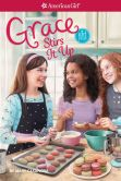 Book Cover Image. Title: Grace Stirs it Up (American Girl of the Year Series), Author: Mary Casanova