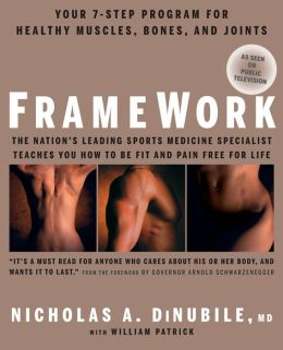 FrameWork: Your 7-Step Program for Healthy Muscles, Bones, and Joints
