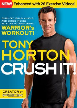 CRUSH IT! (Enhanced Edition): Burn Fat, Build Muscle and Shred Inches with the Ultra-Extreme Warrior's Workout!