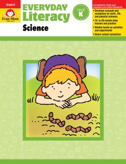 Everyday Literacy: Science, Grade K