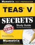 Book Cover Image. Title: Secrets of the TEAS Exam Study Guide, Author: TEAS  Exam Secrets Test Prep Team