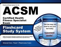 Flashcard Study System for the ACSM Certified Health Fitness Specialist Exam