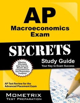 AP Macroeconomics Exam Secrets Study Guide