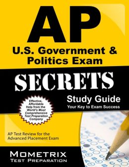 AP U.S. Government & Politics Exam Secrets Study Guide
