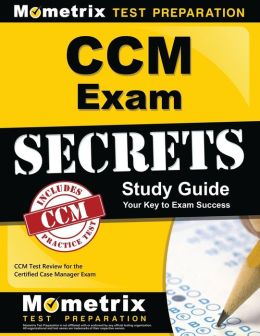 CCM Exam Secrets Study Guide