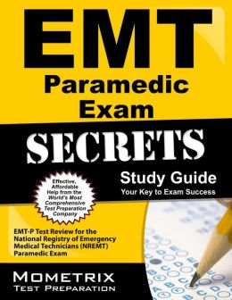 EMT Paramedic Exam Secrets Study Guide