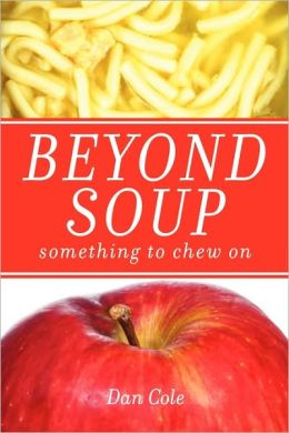 Beyond Soup: Something to Chew On