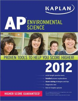 Kaplan AP Environmental Science 2012