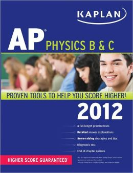 Kaplan AP Physics B & C 2012