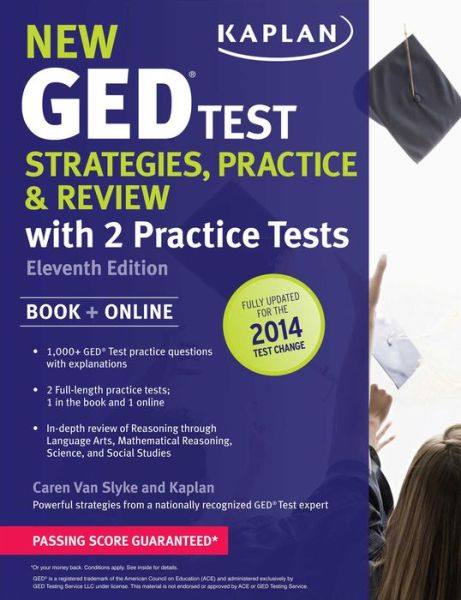 New GED Test Strategies, Practice, and Review with 2 Practice Tests: Book + Online - Fully Updated for the 2014 GED