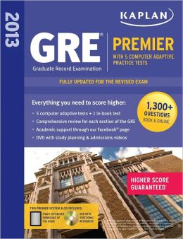 Kaplan 2013 GRE Premier: with 5 Online Practice Tests + DVD