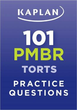 Kaplan 101 PMBR Torts Practice Questions