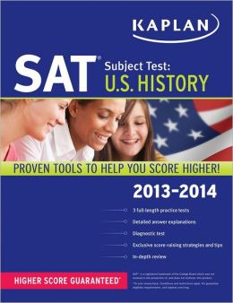 Kaplan SAT Subject Test U.S. History 2013-2014