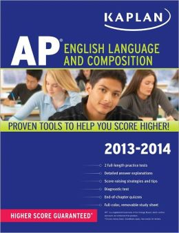 Kaplan AP English Language and Composition 2013-2014
