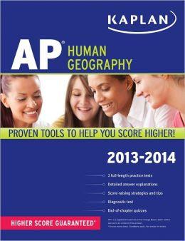 Kaplan AP Human Geography 2013-2014