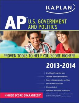 Kaplan AP U.S. Government and Politics 2013-2014