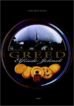Greed: A Novel