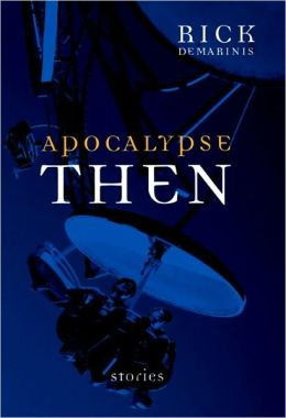 Apocalypse Then: Stories