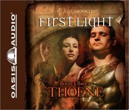 First Light (A. D. Chronicles Series #1)
