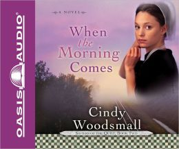 When the Morning Comes (Sisters of the Quilt Series #2)