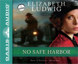 No Safe Harbor (Edge of Freedom Series #1)