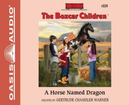 A Horse Named Dragon (The Boxcar Children Series #114)