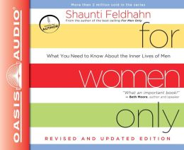 For Women Only, Revised and Updated Edition (Library Edition): What You Need to Know About the Inner Lives of Men
