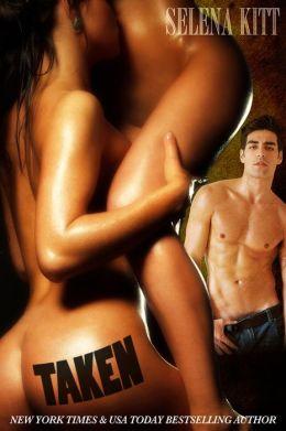 Taken (erotic erotica bdsm menage threesome ffm lesbian alpha male sex))