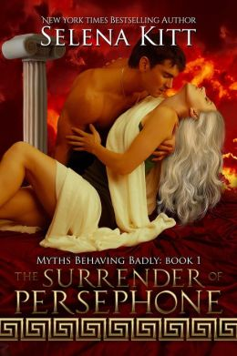 The Surrender of Persephone (Erotic Erotica BDSM Romance Myth)
