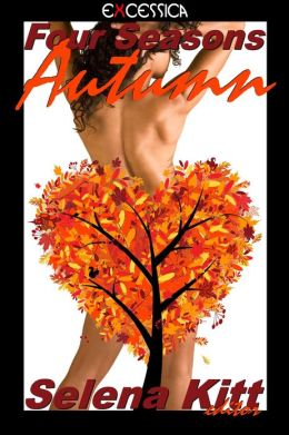 Four Seasons: Autumn (An Erotic / Erotica Anthology)