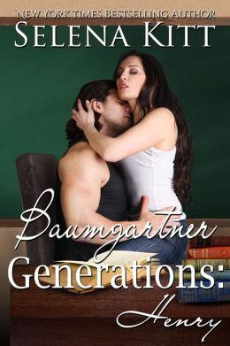 Baumgartner Generations: Henry (erotic erotica teacher student older woman younger man sex romance)