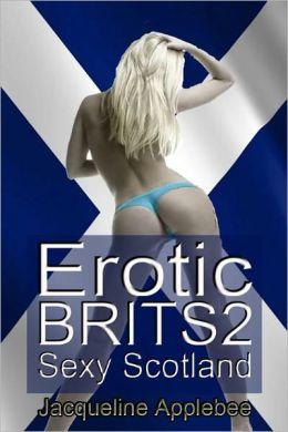 Erotic Brits 2: Sexy Scotland