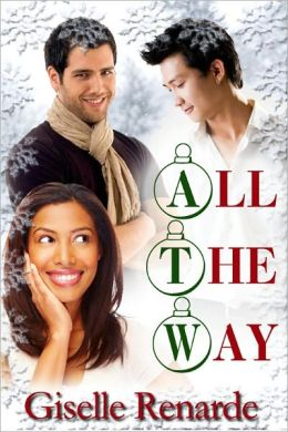 All The Way (Erotic Holiday MMF Menage)