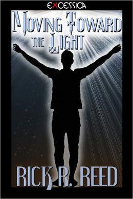 Moving Toward the Light