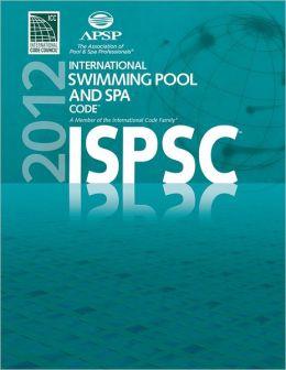 2012 International Swimming Pool and Spa Code