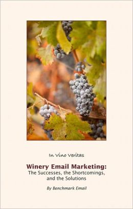 Winery Email Marketing: The Successes, The Shortcomings, The Solutions
