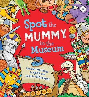 Mummy at the Museum: Packed with things to spot and facts to discover!