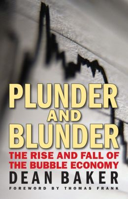 Plunder and Blunder: The Rise and Fall of the Bubble Economy (PagePerfect NOOK Book)