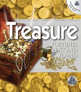 Treasure: Fortunes Lost and Found
