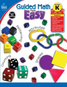 Guided Math Made Easy, Grade K