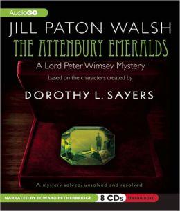 The Attenbury Emeralds (Lord Peter Wimsey/Harriet Vane Series)