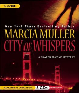 City of Whispers (Sharon McCone Series #28)