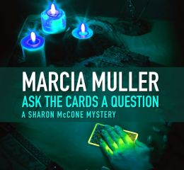 Ask the Cards a Question (Sharon McCone Series #2)