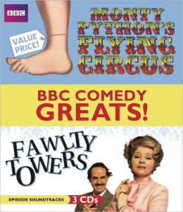 BBC Comedy Greats: Monty Python's Flying Circus & Fawlty Towers: Episode Soundtracks from the BBC