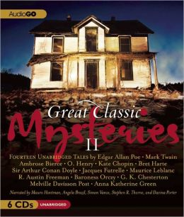 Great Classic Mysteries II: Unabridged Short Stories