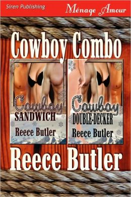 Cowboy Combo [Cowboy Sandwich: Cowboy Double-Decker] (Siren Publishing Menage Amour)