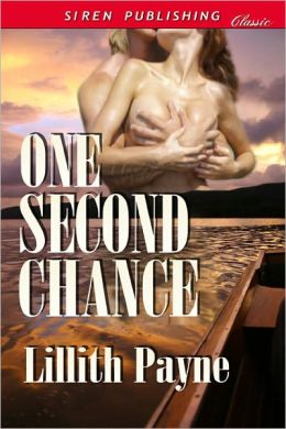 One Second Chance (Siren Publishing Classic)
